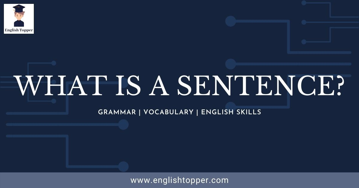 What is a Sentence? - English Topper