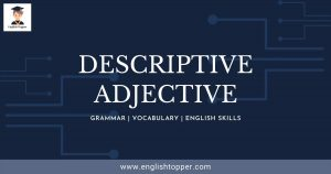 What is a Descriptive Adjective? - English Topper